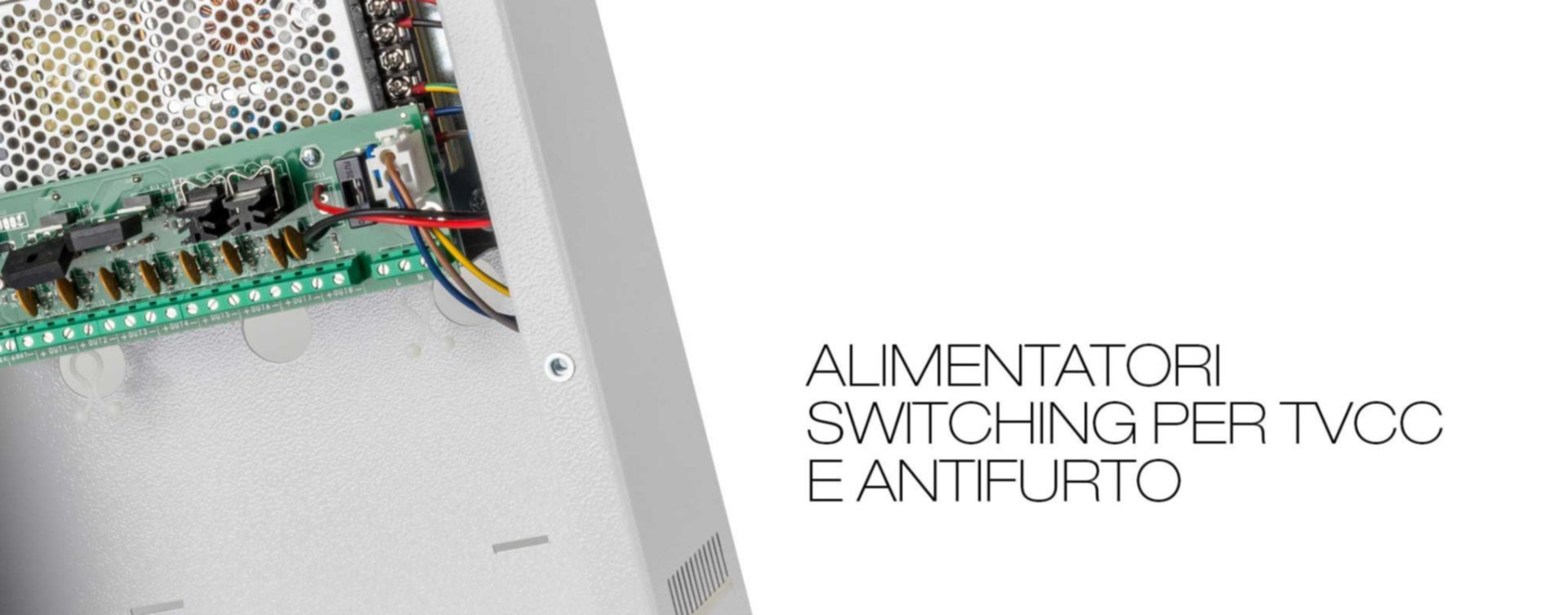 Switching per TVCC e antifurto